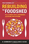 Rebuilding the Foodshed: How to Creat...