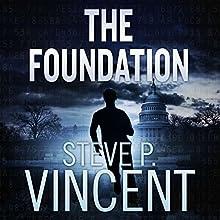 The Foundation: Jack Emery , Book 1 | Livre audio Auteur(s) : Steve P. Vincent Narrateur(s) : Jeffrey Kafer