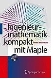 img - for Ingenieurmathematik kompakt mit Maple (German Edition) book / textbook / text book
