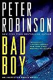 Bad Boy: An Inspector Banks Novel (Inspector Banks series Book 19)