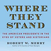 Where They Stand | [Robert Merry]