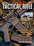 Gun Digest Book of The Tactical Rifle...