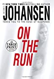 On the Run (Random House Large Print)