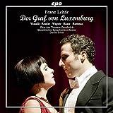 Lehar:Der Graf Von Luxemburg [Soloists; Chor des Theater Osnabrueck, Daniel Inbal] [CPO: 777788-2]