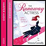 The Runaway Actress | Victoria Connelly