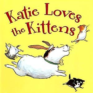 Katie Loves the Kittens Audiobook