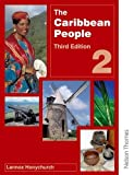 Lennox Honychurch The Caribbean People Book 2 - 3rd Edition: Bk. 2