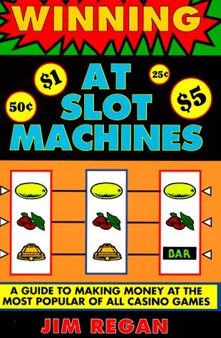 Winning At Slot Machines, Jim Regan