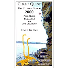 Champ Quest 2000 : The Ultimate Search Field Guide & Almanac for Lake Champlain
