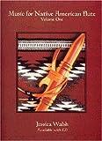 echange, troc Jessica Walsh - Music for Native American Flute, Vol. 1 (Book & Audio CD)