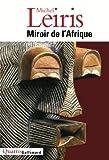 img - for Miroir de l'Afrique (Quarto) (French Edition) book / textbook / text book