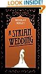 A Syrian Wedding (Kindle Single)