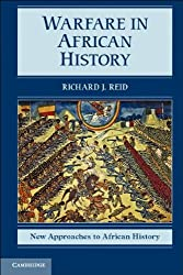 Warfare in African History (New Approaches to African History)