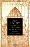 Ken Follett Los Pilares de la Tierra = The Pillars of the Earth (Vintage Espanol)