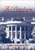The Presidency (0072390409) by Jeffrey Cohen