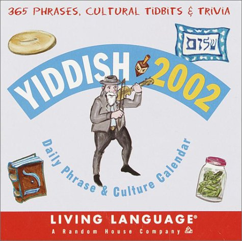Yiddish 2002 Daily Phrase and Culture Calendar