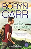 Wildest Dreams <br>(Thunder Point)	 by  Robyn Carr in stock, buy online here