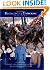 Don Troiani's Regiments & Uniforms of the Civil War