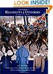 Don Troiani's Regiments and Uniforms...