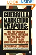 Levinson Jay Conrad : Guerrilla Marketing Weapons (Plume)