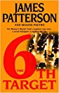 by James Patterson (Author) Maxine Paetro (Author)The 6th Target (Hardcover)