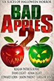img - for Bad Apples 2: Six Slices of Halloween Horror book / textbook / text book