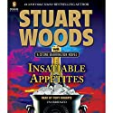 Insatiable Appetites: Stone Barrington Audiobook by Stuart Woods Narrated by Tony Roberts