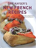 bookshop cuisine  Éric Kaysers New French Recipes   because we all love reading blogs about life in France