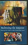 Redressing the Emperor: Improving Our Children's Public Mental Health System (Contemporary Psychology) (0275981436) by Lyons, John