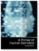 A Primer of Human Genetics