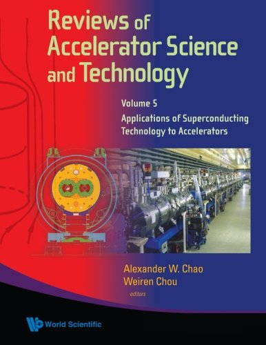 Reviews Of Accelerator Science And Technology - Volume 5: Applications Of Superconducting Technology To Accelerators