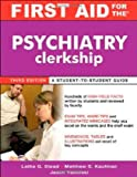 img - for First Aid for the Psychiatry Clerkship, Third Edition (First Aid Series) book / textbook / text book