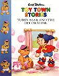 Toy Town Stories - Tubby Bear and the...