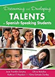 img - for Discovering and Developing Talents in Spanish-Speaking Students 1st edition by Smutny, Joan F. (Franklin), Haydon, Kathryn P., Bolanos, Oli (2012) Paperback book / textbook / text book