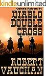 Diablo Double Cross (Quinn Raiders Bo...