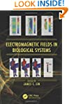Electromagnetic Fields in Biological...