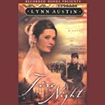 Fire by Night (       UNABRIDGED) by Lynn Austin Narrated by Christina Moore