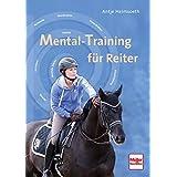 MENTAL-TRAINING für Reiter
