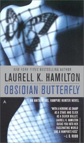 Obsidian Butterfly (Anita Blake, Vampire Hunter), Laurell K. Hamilton