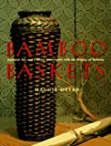 Bamboo Baskets: Japanese Art and Culture Interwoven with the Beauty of Ikebana