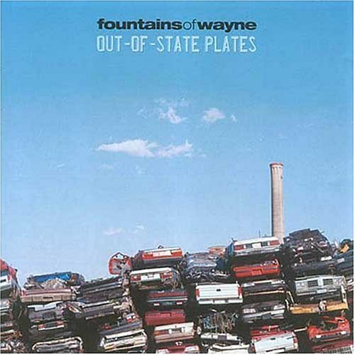 Fountains of Wayne - Out Of State Plates - Zortam Music