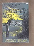 img - for danger under the moon book / textbook / text book