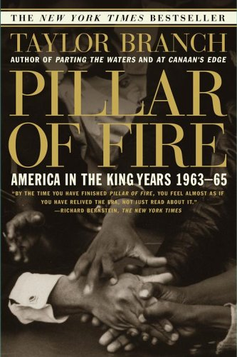Pillar of Fire : America in the King Years 1963-65, TAYLOR BRANCH