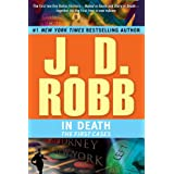 In Death: The First Cases ~ J.D. Robb