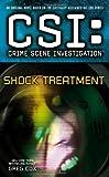 CSI: Crime Scene Investigation: Shock Treatment (1439160805) by Cox, Greg