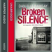 Broken Silence: DI Jack Brady, Book 1 | Danielle Ramsay
