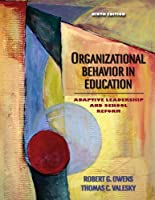 Organizational Behavior in Education Adaptive Leadership and by Owens