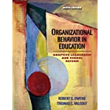 Organizational Behavior in Education: Adaptive Leadership and School Reformby Robert E. Owens
