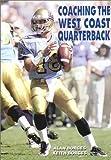 Coaching the West Coast Quarterback (Art & Science of Coaching)