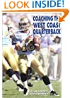 Coaching the West Coast Quarterback (Art & Science of Coaching)
